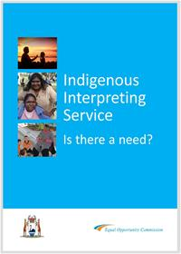 Indigenous Interpreting Service Is there a need